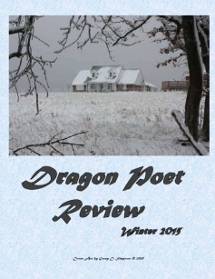 Winter 2015 Issue Dragon Poet Review