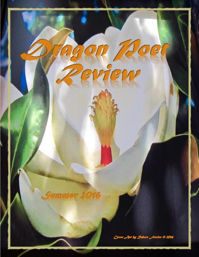 SUMMER 2016 DRAGON POET REVIEW